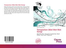 Portada del libro de Temptation (Wet Wet Wet Song)