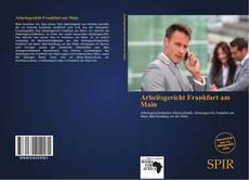 Bookcover of Arbeitsgericht Frankfurt am Main