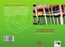 Bookcover of Sri Sathya Sai Super Speciality Hospital