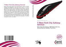 Buchcover von T (New York City Subway Service)