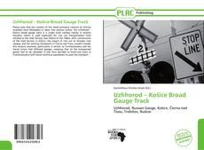 Buchcover von Uzhhorod – Košice Broad Gauge Track