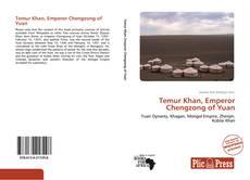 Portada del libro de Temur Khan, Emperor Chengzong of Yuan