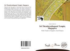 Bookcover of Sri Thendayuthapani Temple, Singapore