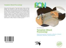 Bookcover of Template (Word Processing)