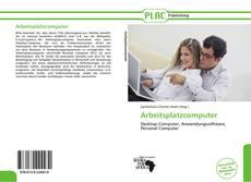 Bookcover of Arbeitsplatzcomputer