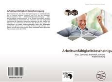 Bookcover of Arbeitsunfähigkeitsbescheinigung