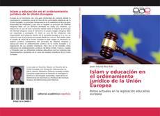 Borítókép a  Islam y educación en el ordenamiento jurídico de la Unión Europea - hoz