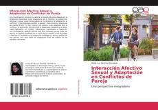 Обложка Interacción Afectivo Sexual y Adaptación en Conflictos de Pareja