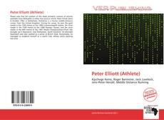 Bookcover of Peter Elliott (Athlete)