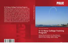 Bookcover of V-12 Navy College Training Program