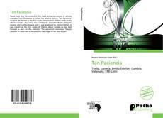 Bookcover of Ten Paciencia