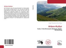 Bookcover of Arbon-Kultur