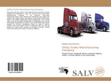 Bookcover of Utility Trailer Manufacturing Company