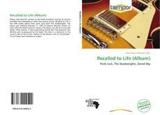 Couverture de Recalled to Life (Album)