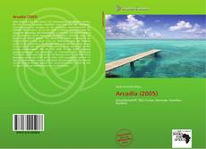 Bookcover of Arcadia (2005)