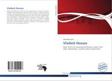 Bookcover of Vladeck Houses