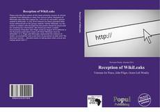 Bookcover of Reception of WikiLeaks