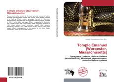 Bookcover of Temple Emanuel (Worcester, Massachusetts)