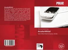 Borítókép a  ArcelorMittal - hoz