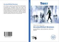 ArcelorMittal Bremen的封面