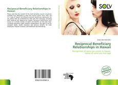 Bookcover of Reciprocal Beneficiary Relationships in Hawaii