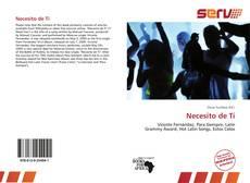 Bookcover of Necesito de Tí