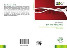 Buchcover von T In The Park 2010