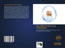 Bookcover of Tna 2008 World X Cup Tournament