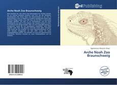 Copertina di Arche Noah Zoo Braunschweig