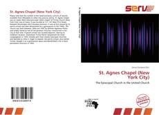 Bookcover of St. Agnes Chapel (New York City)