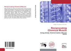 Couverture de Reciprocating Chemical Muscle