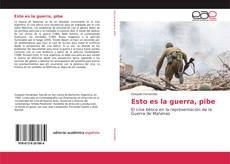Capa do livro de Esto es la guerra, pibe