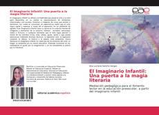 Portada del libro de El Imaginario Infantil: Una puerta a la magia literaria