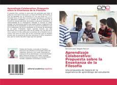 Bookcover of Aprendizaje Colaborativo: Propuesta sobre la Enseñanza de la Filosofía