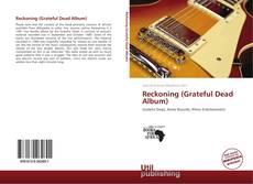 Bookcover of Reckoning (Grateful Dead Album)