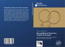 Recognition of Same-Sex Unions in Estonia kitap kapağı