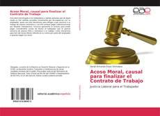Bookcover of Acoso Moral, causal para finalizar el Contrato de Trabajo