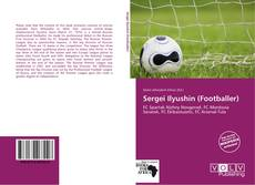 Обложка Sergei Ilyushin (Footballer)