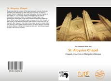 Bookcover of St. Aloysius Chapel