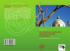 Bookcover of St. Andrew's Cathedral (Victoria, British Columbia)