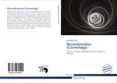 Bookcover of Recombination (Cosmology)