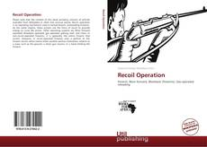 Bookcover of Recoil Operation
