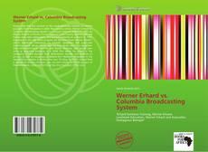Bookcover of Werner Erhard vs. Columbia Broadcasting System
