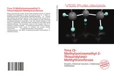 Обложка Trna (5-Methylaminomethyl-2-Thiouridylate)-Methyltransferase
