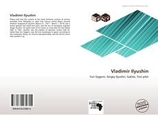 Bookcover of Vladimir Ilyushin