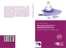Bookcover of Trna (Guanine-N7-)-Methyltransferase