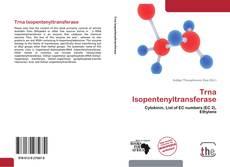 Обложка Trna Isopentenyltransferase