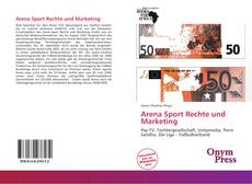 Bookcover of Arena Sport Rechte und Marketing
