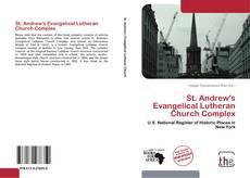 Обложка St. Andrew's Evangelical Lutheran Church Complex