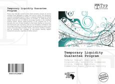 Bookcover of Temporary Liquidity Guarantee Program